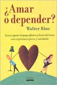 Pensar Bien, Sentirse Bien  by  Walter Riso