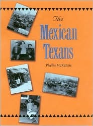 The Mexican Texans  by  Phyllis McKenzie