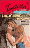 Hard-Hearted Hero (Rebels & Rogues) (Harlequin Temptation, #644) Pamela Burford