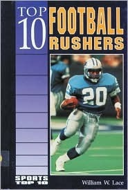 Top 10 Football Rushers William W. Lace