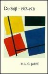 De Stijl, 1917 1931: The Dutch Contribution To Modern Art  by  Hans Ludwig Cohn Jaffé