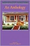 Mississippi Writers: An Anthology Dorothy Abbott