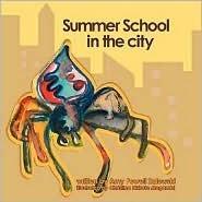 Summer School in the City Amy Powell Zalewski