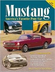 Mustang: Americas Favorite Pony Car John A. Gunnell