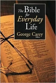 The Bible For Everyday Life George Gibson Carey