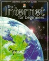 Internet For Beginners (Computer Guides Series) Philippa Wingate