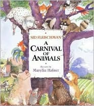 A Carnival of Animals  by  Sid Fleischman