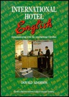 International Hotel English: Communicating with the International Traveller  by  Donald Adamson