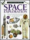 Space Exploration (Eyewitness Books)  by  Carole Stott