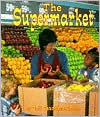 Supermarket  by  Gail Saunders-Smith
