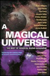 A Magical Universe: The Best of Magical Blend Magazine  by  Jerry Snider