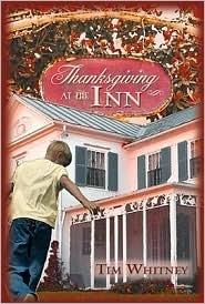 Thanksgiving at the Inn Tim Whitney