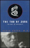 The Tao of Jung: The Way of Integrity  by  David H. Rosen