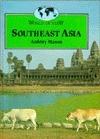 Southeast Asia  by  Antony Mason