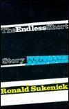 Endless Short Story Ronald Sukenick