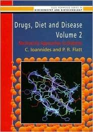 Drugs, Diet and Disease Volume 2 Cestas Ioannides