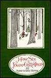 How Six Found Christmas  by  Trina Schart Hyman