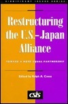 Restructuring the U.S.-Japan Alliance : Toward a More Equal Partnership (Significant Issues Series, Vol 19, No 5) (Csis Significant Issues Series)  by  Georgetown University Center for Strategic and International Studies