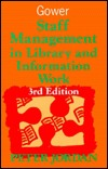 Staff Management in Library and Information Work Peter Jordan
