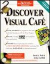Discover Visual Café  by  David A. Wall