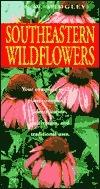 Southeastern Wildflowers Jan W. Midgley