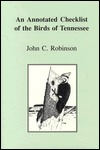 Annotated Checklist Birds Tennessee John  C.  Robinson