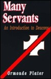 Many Servants: An Introduction To Deacons Ormonde Plater