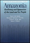 Amazonia: Resiliency And Dynamism Of The Land And Its People  by  Nigel J.H. Smith