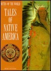 Tales Of Native America  by  Edward W. Huffstetler