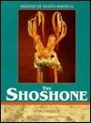The Shoshone (Indians of North America) Kim Dramer