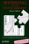 Winning on the Stock Market: Low-Risk and High-Profit Strategies for Investors  by  Brian J. Millard