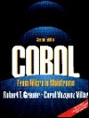 COBOL: From Micro to Mainframe W/Disk  by  Robert T. Grauer