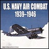 U.S. Navy Air Combat: 1939-1946  by  Robert L. Lawson