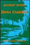 Done Crabbin: Noah Leaves the River Gilbert Byron