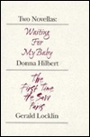 Two Novelas  by  Donna Hilbert