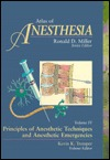 Principles Of Anesthetic Techniques And Anesthetic Emergencies Kevin Tremper