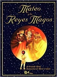 Mateo Y Los Reyes Magos/Mateo and the Three Wise Men Fernando Alonso