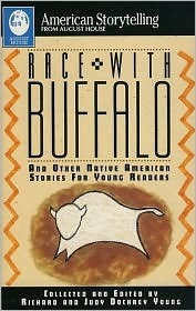 Race with Buffalo: And Other Native American Stories for Young Readers  by  Richard Young