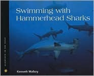 Swimming with Hammerhead Sharks Kenneth Mallory