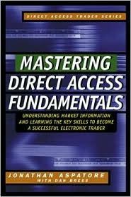 Mastering Direct Access Fundamentals Jonathan Reed Aspatore