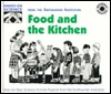 Food and the Kitchen: Step-By-Step Science Activity Projects from the Smithsonian Institution Megan Stine