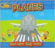 Planes: And How They Work  by  Clint Twist