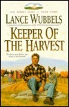 Keeper of the Harvest  by  Lance Wubbels
