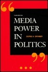 Media Power In Politics Doris A. Graber