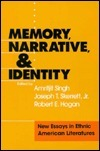Memory, Narrative, And Identity: New Essays In Ethnic American Literatures Amritjit Singh