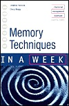 Memory Techniques in a Week Jonathan Hancock