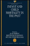 Infant and Child Mortality in the Past Alain Bideau