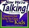 Now Were Talking - Kids Robert C. Crosby