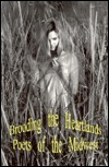 Brooding the Heartlands: Poets of the Midwest M.L. Liebler