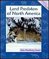 Land Predators of North America Erin Pembrey Swan